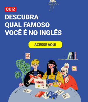Descubra qual famoso você é no inglês