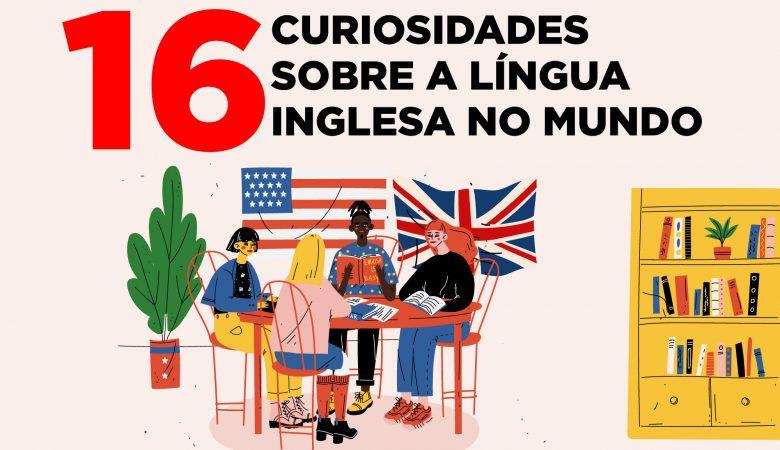 curiosidades sobre a língua inglesa