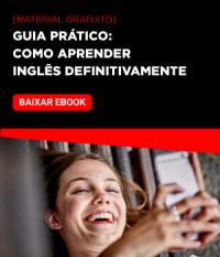 Guia Prático: Como Aprender Inglês Definitivamente